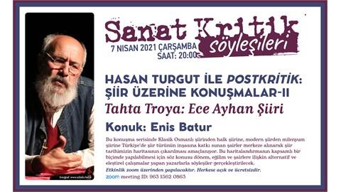 Sanat Kritik- Hasan Turgut ile Post-Kritik: Şiir Üzerine Konuşmalar-II