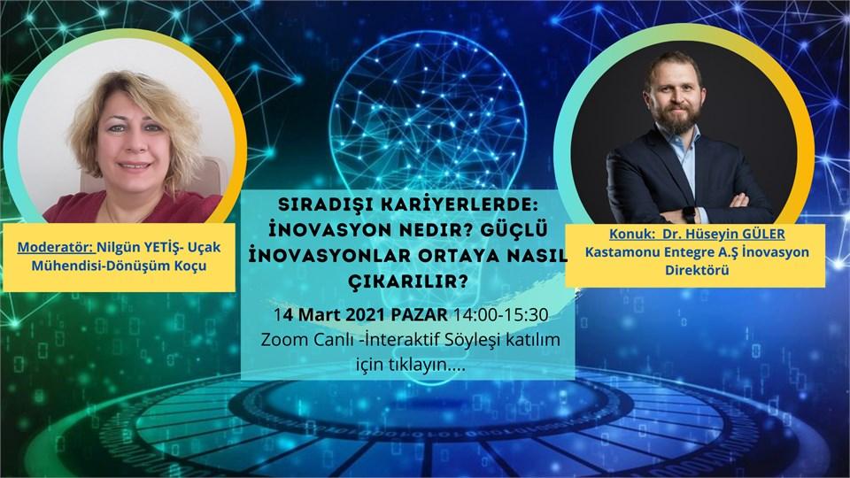 Sıradışı Kariyerlerde İnovasyon Direktörü Dr. Hüseyin GÜLER ile sohbetimiz
