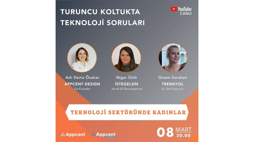 Turuncu Koltukta Teknoloji Soruları / Teknoloji Sektöründe Kadınlar