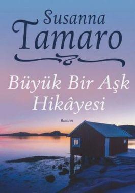 Büyük Bir Aşk Hikayesi - Susanna Tamaro