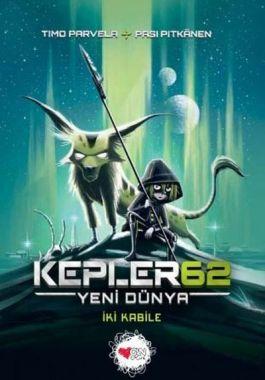 Kepler 62: Yeni Dünya - İki Kabile