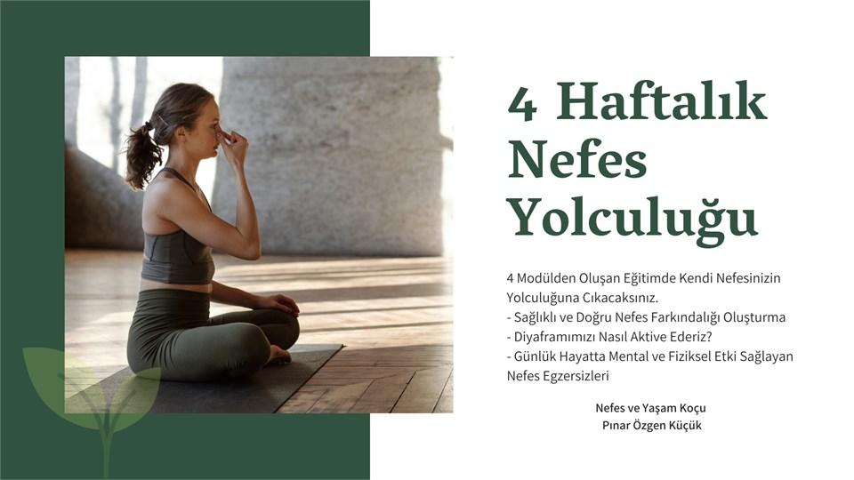4 HAFTALIK NEFES YOLCULUĞU