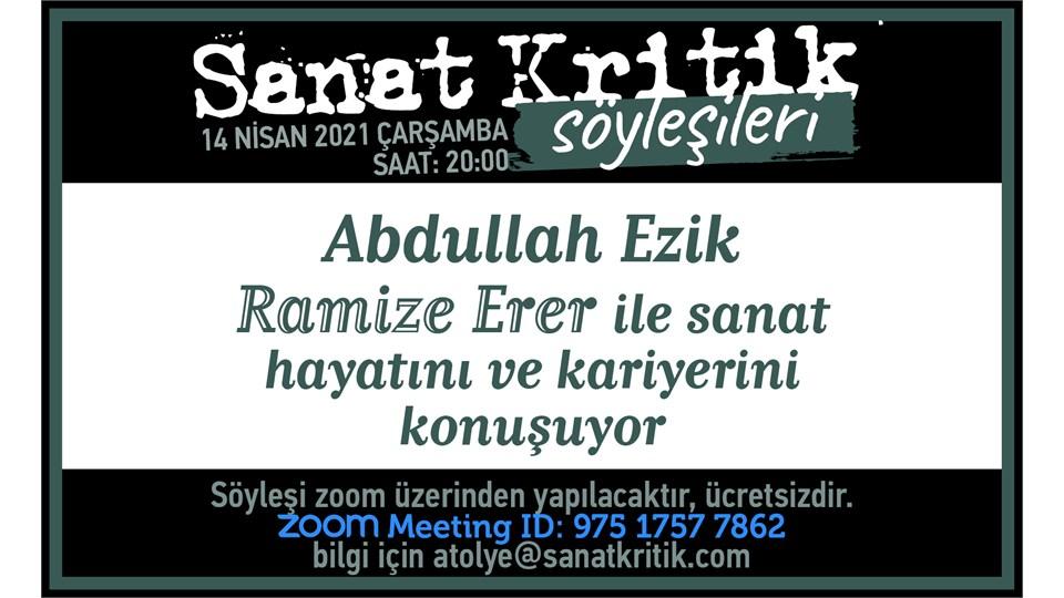Abdullah Ezik, Ramize Erer ile Sanat Hayatını ve Kariyerini Konuşuyor!
