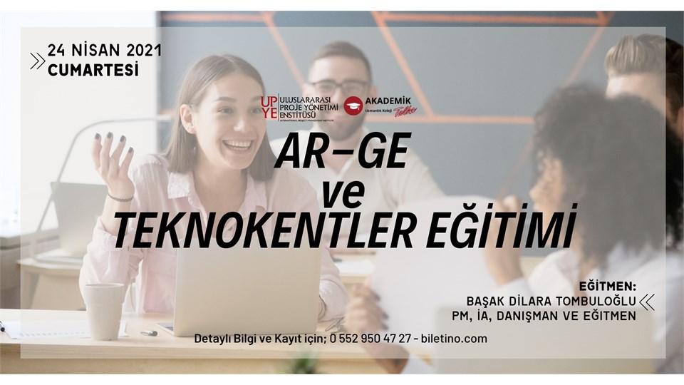 AR-GE ve TEKNOKENTLER Eğitim Programı