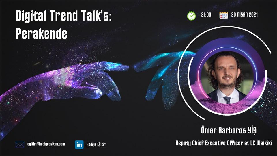 Digital Trends Talk's: Perakende