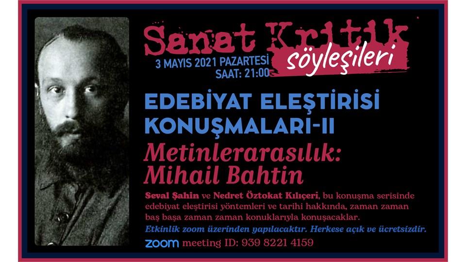 Edebiyat Eleştirisi Konuşmaları 1-Metinlerarasılık:Mihail Bahtin
