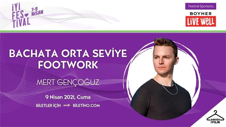 İyi Festival - BACHATA ORTA SEVİYE FOOTWORK