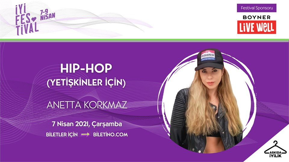 İyi Festival - HIP HOP (YETİŞKİNLER İÇİN)