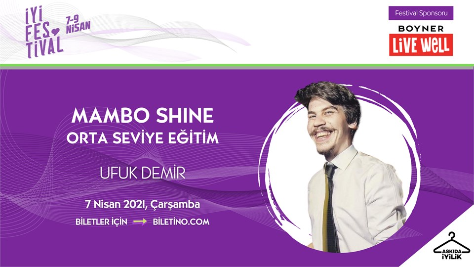 İyi Festival - Mambo Shine Orta Seviye