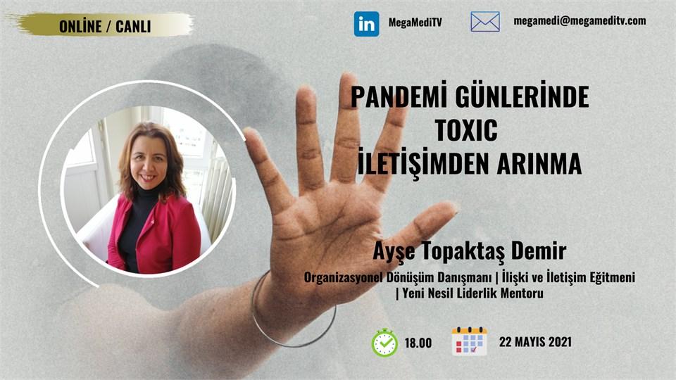 Pandemi Günlerinde Toxic İletişimden Arınma