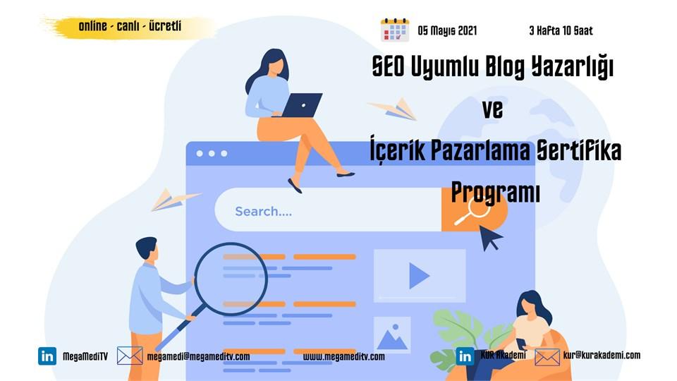 SEO Uyumlu Blog Yazarlığı ve İçerik Pazarlama Sertifika Program Eğitimi (Ücretli)