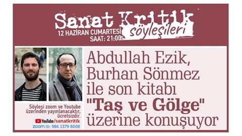 """Abdullah Ezik, Burhan Sönmez ile Son Kitabı """"Taş ve Gölge"""" Üzerine Konuşuyor!"""