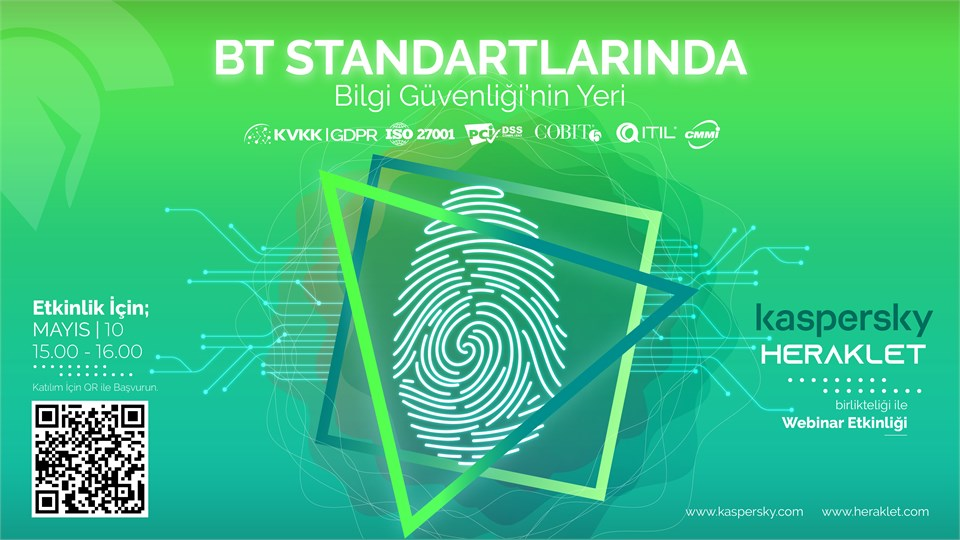 BT Standartlarında Bilgi Güvenliği'nin Yeri - Kaspersky & Heraklet - Webinar