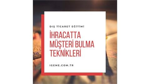 İhracatta Müşteri Bulma Teknikleri Eğitimi- İSTANBUL