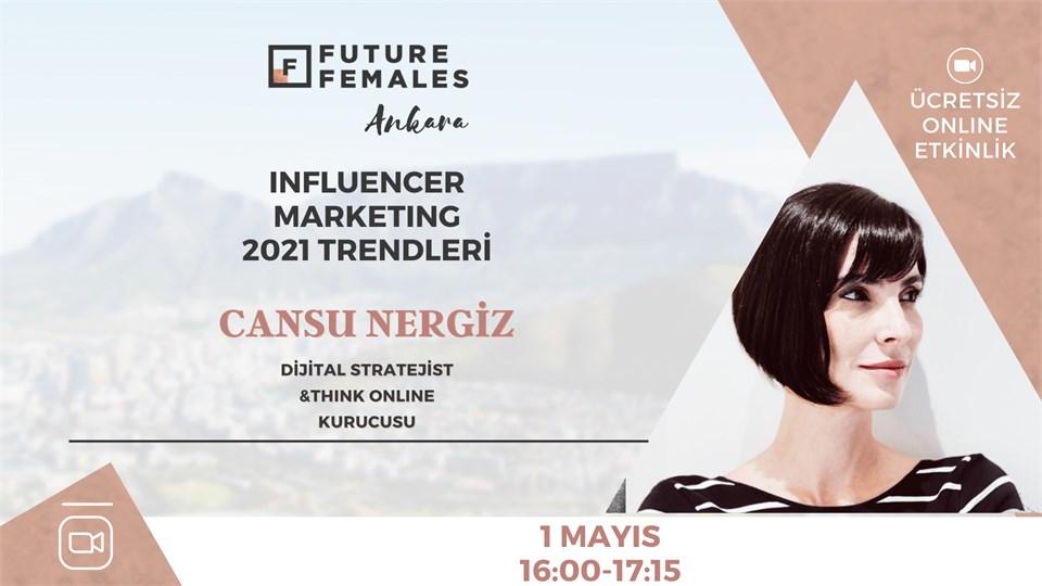 INFLUENCER MARKETING&2021 TRENDLERİ