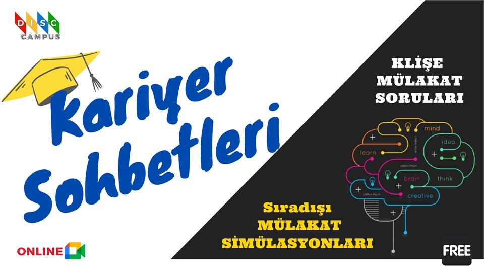 KARİYER SOHBETLERİ ''Mülakat Teknikleri'' (ÜCRETSİZ)