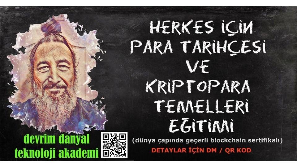 ONLINE SERTİFİKALI - Herkes İçin Para Tarihçesi ve Kriptopara Temelleri Eğitimi - 29 Mayıs