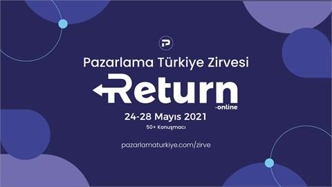 """Pazarlama Türkiye Zirvesi """"Return"""""""