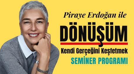 Piraye Erdoğan ile Dönüşüm
