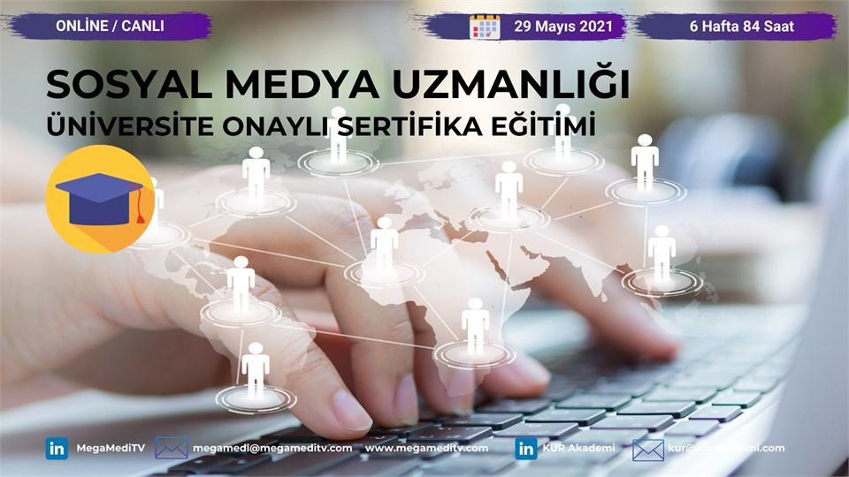 Sosyal Medya Uzmanlığı Üniversite Onaylı Sertifika Eğitimi