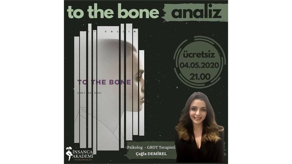 To The Bone Film Analizi Atölyesi