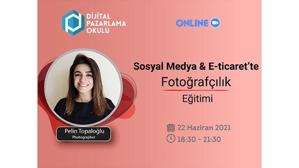 [Online] Sosyal Medya & E-Ticaret'te Fotoğrafçılık Eğitimi