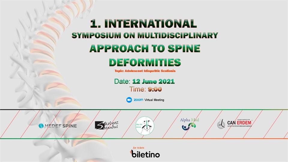 1.International Symposium on Multidisciplinary Approach to Spine Deformities