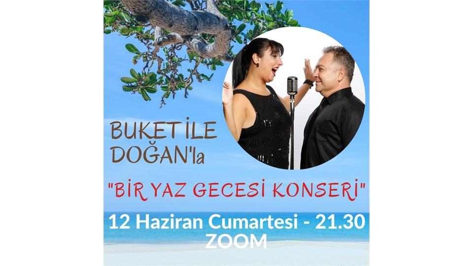 """BUKET İLE DOĞAN'LA """"BİR YAZ GECESİ KONSERİ"""""""