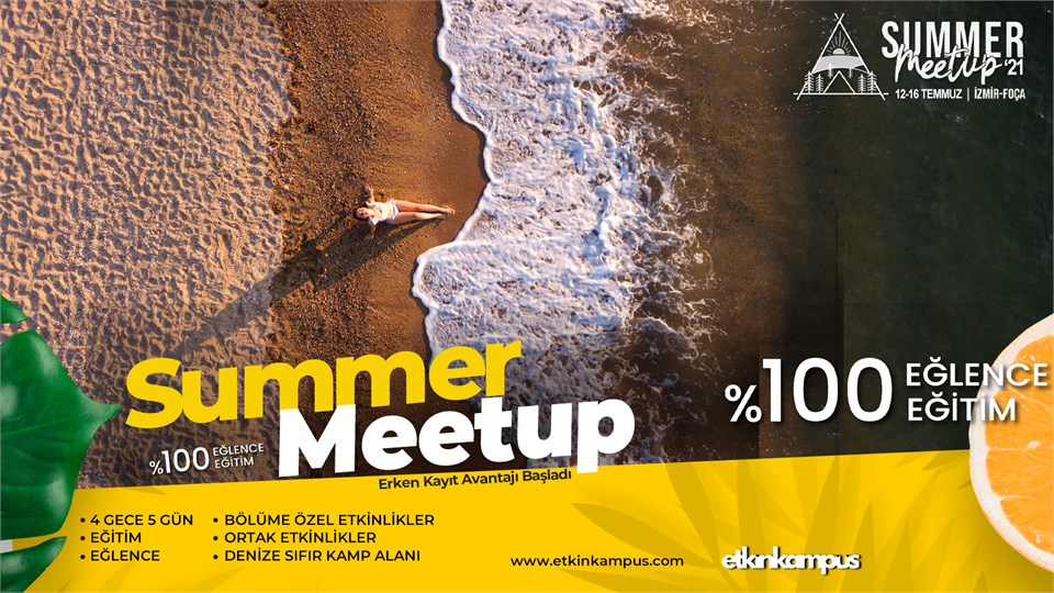 Summer Meetup '21 I %100 Eğitim %100 Eğlence