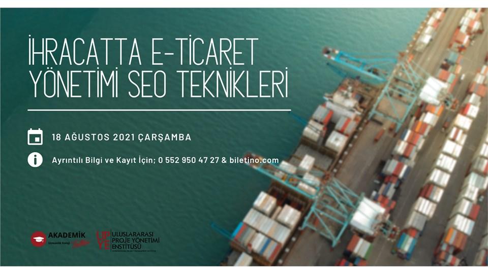 İhracatta E-Ticaret Yönetimi SEO Teknikleri