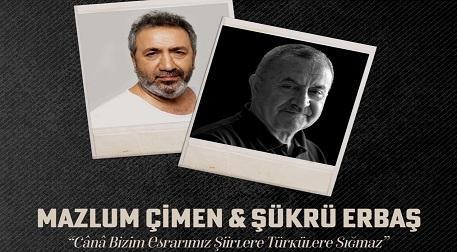 Mazlum Çimen & Şükrü Erbaş