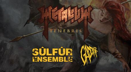 Metalium - Sülfür Ensemble - Gaddar