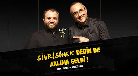 Sunay Akın - Nihat Sırdar
