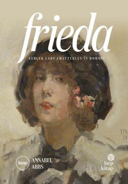 Frieda - Gerçek Lady Chatterleyin Romanı