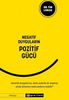 Negatif Duyguların Pozitif Gücü