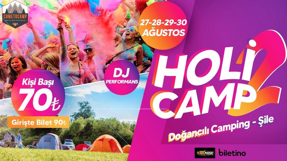 HOLİ ÇADIR CAMP 2
