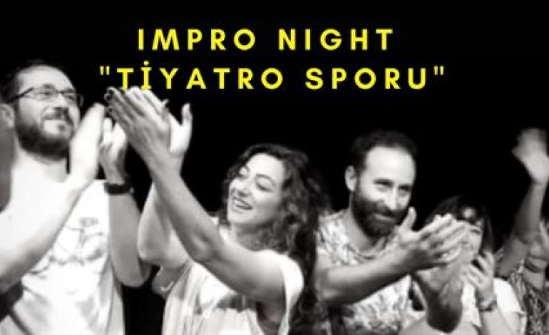 Impro Night - Tiyatro Sporu