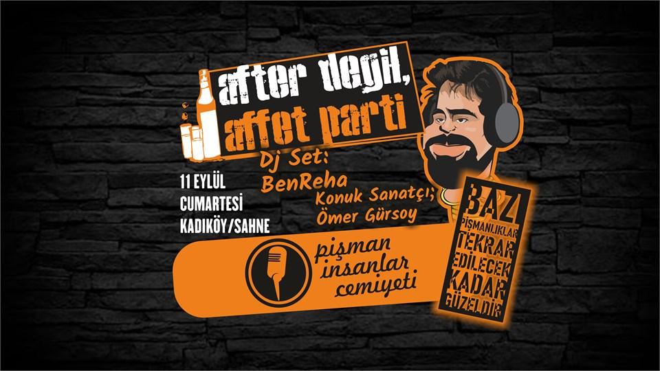 After Değil, Affet Parti | Pi Cemiyeti