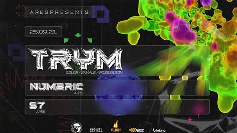 Ares Presents: TRYM