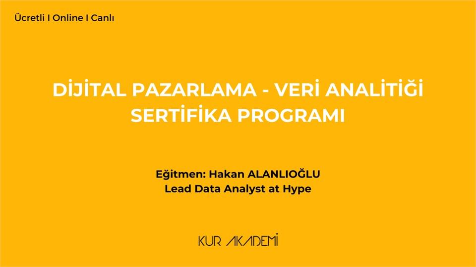 Dijital Pazarlama ve Veri Analitiği Sertifika Programı