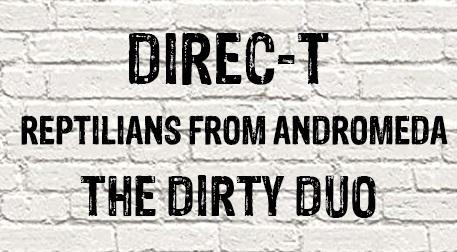 Direc-t & Andromeda & The Dirty Duo