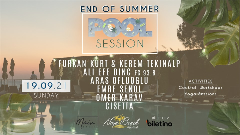 "End of Summer "" Pool Sessions "" @Noya Beach"