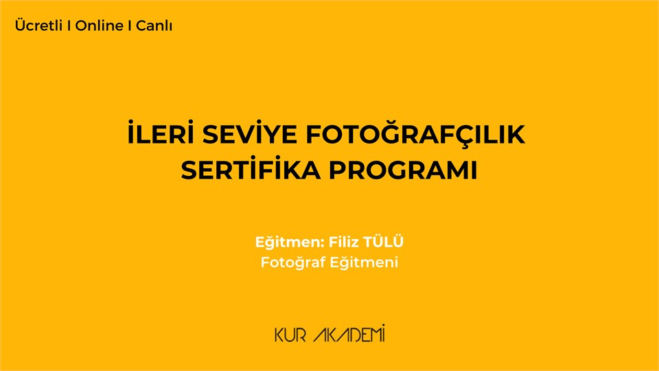 İleri Seviye Fotoğrafçılık Sertifika Programı