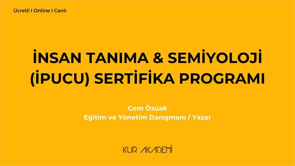 İnsan Tanıma & Semiyoloji (İpucu) Sertifika Programı