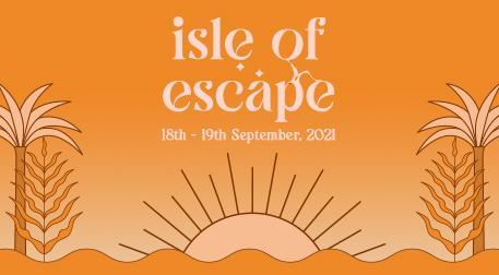 Isle Of Escape 2021 - Cumartesi