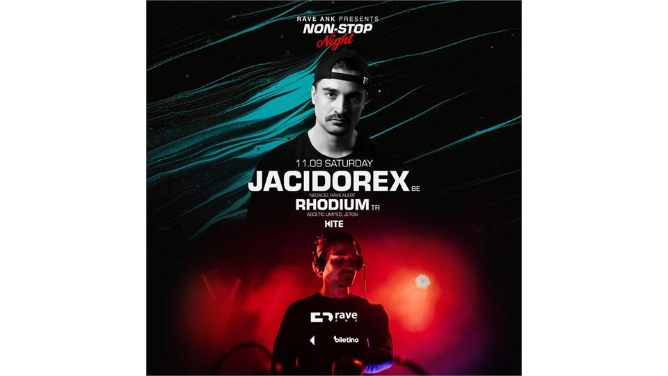 NON-STOP NIGHT : Jacidorex w/Rhodium