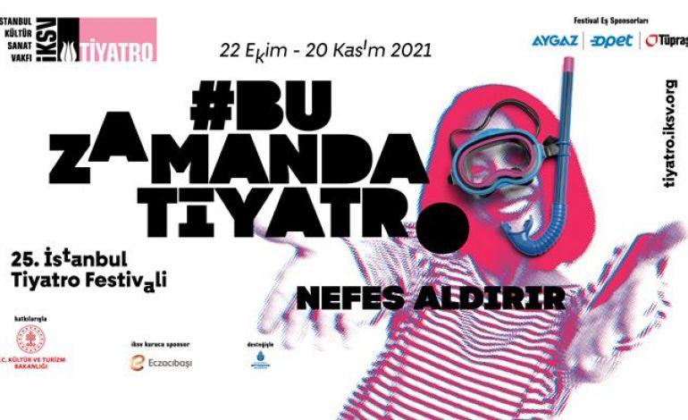 25.İstanbul Tiyatro Festivali Çevrimiçi Kombine Paketi (Çevrimiçi)