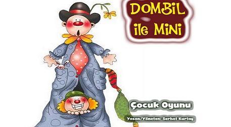 Dombil ile Mini