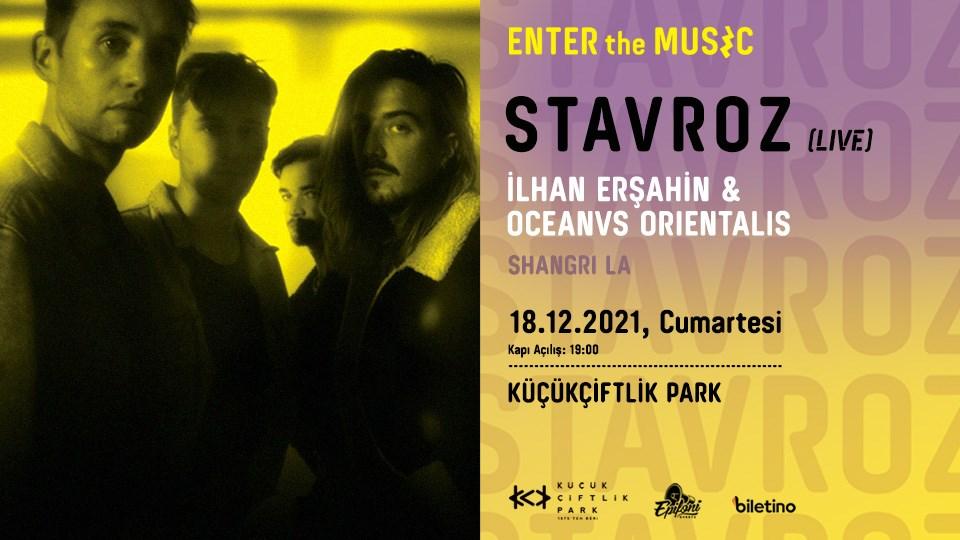 Enter The Music w/ Stavroz @ Küçükçiftlik Park