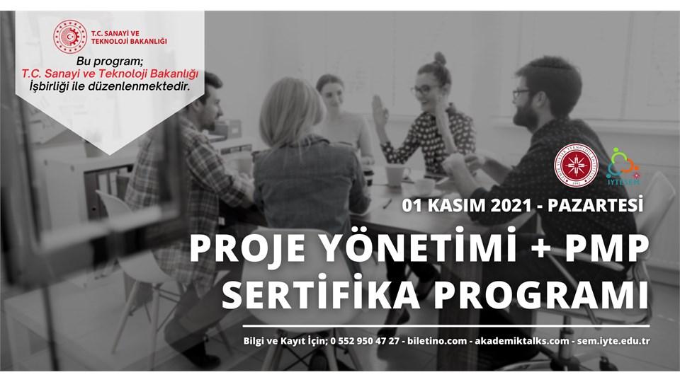 PROJE YÖNETİMİ ve PMP® Hazırlık Sertifika Programı